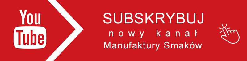 YouTube - Manufaktura Smaków
